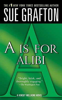 Books by Sue Grafton: The Kinsey Millhone Alphabet Series